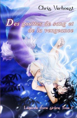 Des Gouttes De Sang Et De La Vengeance [Pdf/ePub] eBook