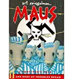 [Maus II: A Survivor's Tale - And Here My Troubles Began] [by: Art Spiegelman]