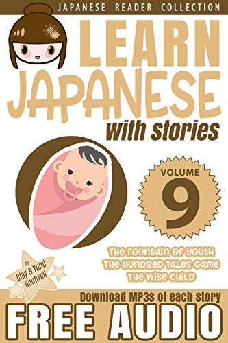 Learn Japanese with Stories Volume 9 + Audio Download: The ...