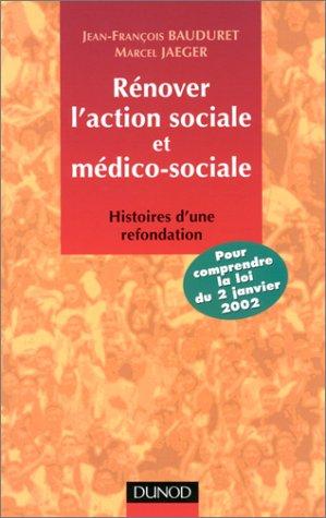 Rénover l'action sociale et médico-sociale