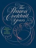 : (THE PRAWN COCKTAIL YEARS ) BY Hopkinson, Simon (Author) Hardcover Published on (09 , 2008)