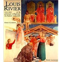 Louis Rivier et la peinture religieuse en Suisse romande (1885-1963)