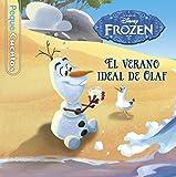 Frozen. El verano ideal de Olaf. Pequecuentos (Disney. Frozen)