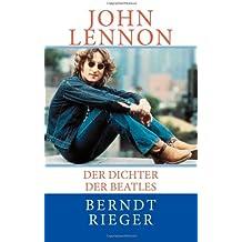 John Lennon. Der Dichter der Beatles