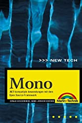 Mono . .NET-kompatible Anwendungen mit dem Open Source-Framework (New Technology)