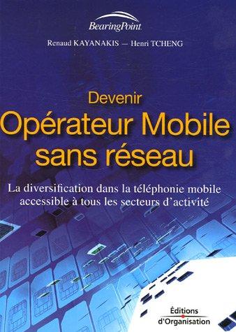 Devenir opérateur mobile sans réseau : La diversification dans la téléphonie mobile accessible à tous les secteurs d'activité