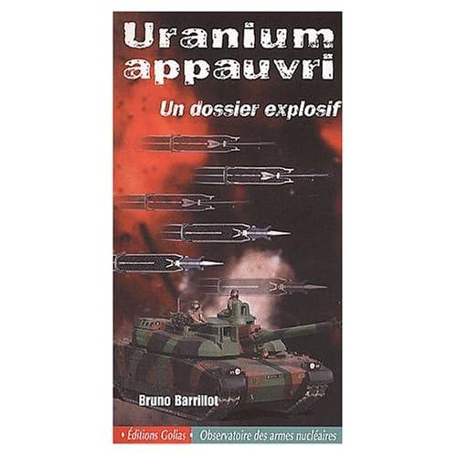 Uranium appauvri : Le Choc des armes, le poids des conséquences