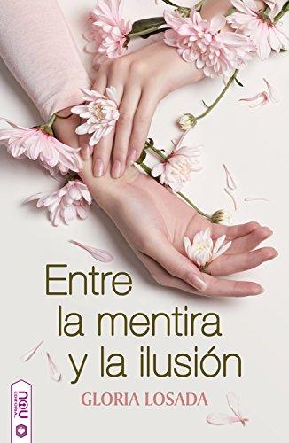 Entre la mentira y la ilusión – Gloria Losada (Rom)  51YECGBMR2L