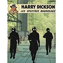 HARRY DICKSON TOME 2 : LES SPECTRES BOURREAUX