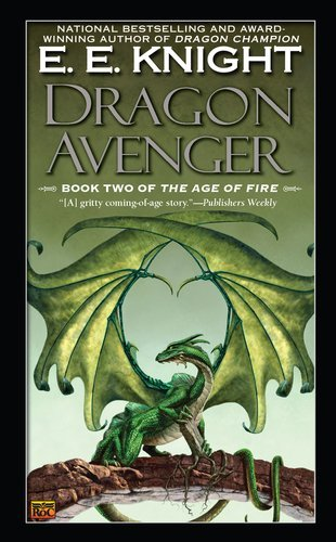 Dragon Avenger: Book Two of the Age of Fire by E.E. Knight(2011-05-03)