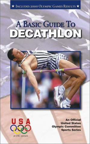 Basic Guide to Decathlon: Second Edition (Official U.) por Frank Zamowski