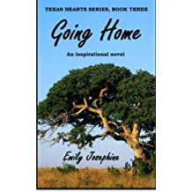 Going Home (Texas Hearts) (Volume 3) by Emily Josephine (2013-05-09)