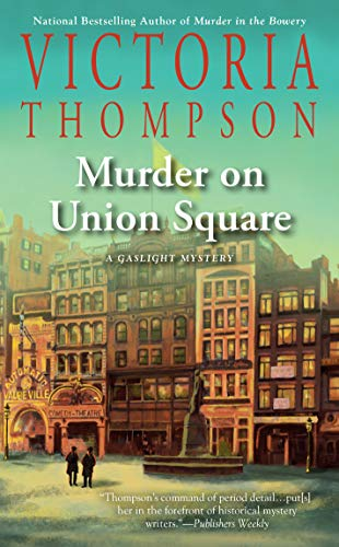 Murder on Union Square (A Gaslight Mystery, Band 21)