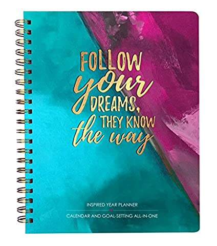 One Love Paper Co. Inspired Year Planner - Calendar & Goal-Setting all-in-one 2017-2018 July-June Academic Year: Follow Dreams Cover