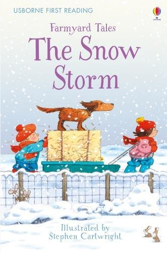 First Reading Farmyard Tales: The Snow Storm (First Reading Series 2)