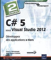 C# 5 sous Visual Studio 2012 - Coffret de 2 livres : Développez des applications x-tiers