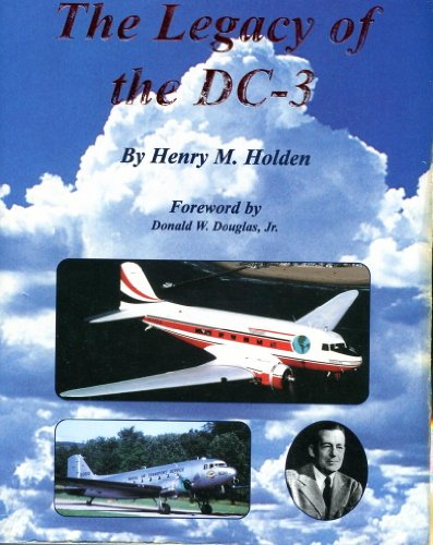 The Legacy Of The Dc 3 Vol 1