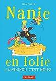 """Afficher """"Nanie en folie n° 1 La Nounou, c'est nous !"""""""