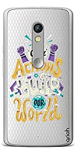Qrioh Printed Designer Back Case Cover for Motorola Moto X Play - Actions Build World Transparent Case