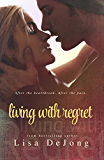 Living With Regret (Rains Series Book 3)