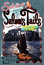Salem Goes to Rome (Sabrina, the Teenage Witch: Salem's Tails (Unnumbered))