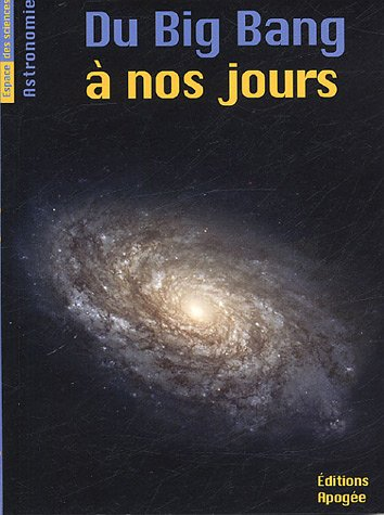 Du Big Bang à nos jours par Bruno Mauguin