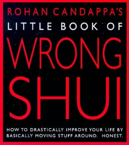 little-book-of-wrong-shui-how-to-drastically-improve-your-life-by-basically-moving-stuff-around-hone