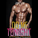 Do Me Tonight: Just a Quickie, Book 4