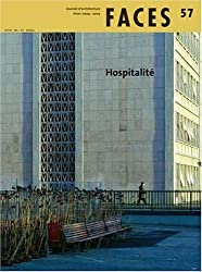 Faces, N° 57, Hiver 2004-20 : Hospitalité