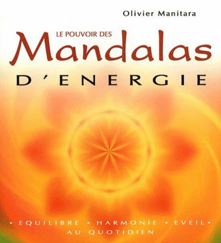 Le pouvoir des mandalas d'énergie