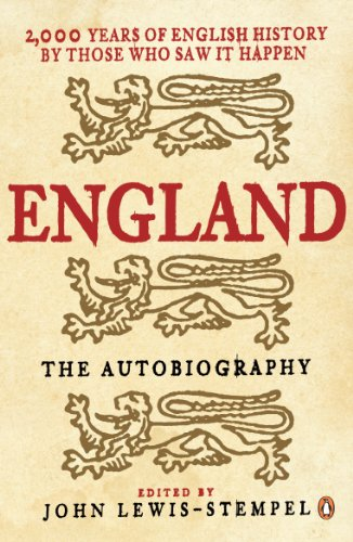 england-the-autobiography-2000-years-of-english-history-by-those-who-saw-it-happen