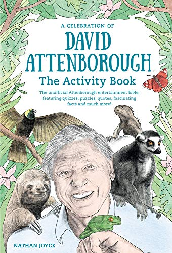 Celebration of David Attenborough: The Activity Book