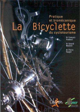 La bicyclette du cyclotourisme : pratique et biomecanique