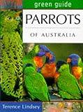 Parrots of Australia (Australian Green Guides)
