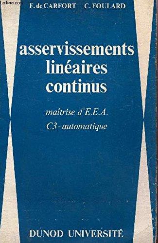 ASSERVISSEMENTS LINEAIRES CONTINUES / MAITRISE D'EEA - C3 - AUTOMATIQUE.