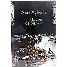 El halcón de Siam Vol II