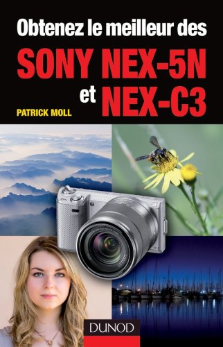 Obtenez le meilleur des Sony NEX-5N et NEX-C3