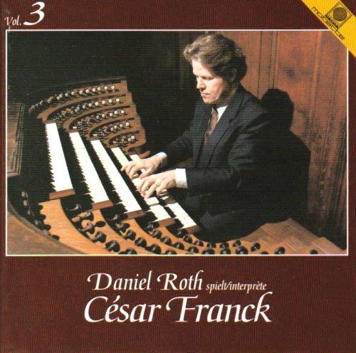 Das Orgelwerk Vol. 3 (gespielt an den Cavaille-Coll-Orgeln)