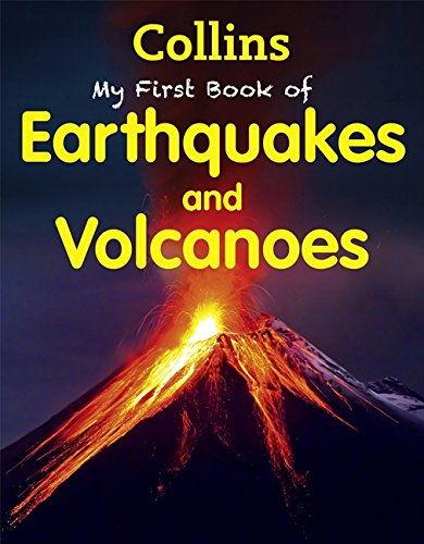 My First Book of Earthquakes and Volcanoes (My First) (Collins My First)