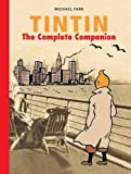 Tintin: The Complete Companion: The Complete Guide to Tintin's World (The Adventures ...