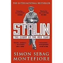 Stalin: The Court of the Red Tsar by Simon Sebag Montefiore (10-Jul-2014) Paperback