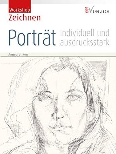 Workshop Zeichnen - Porträt: Individuell und ausdrucksstark