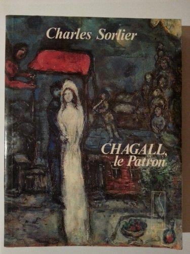 Chagall, le patron par C. Sorlier