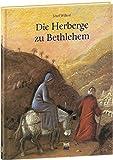 Die Herberge zu Bethlehem -