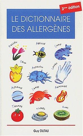 Le dictionnaire des allergènes