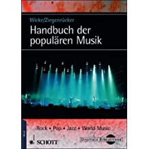 Handbuch der populären Musik: Rock, Pop, Jazz, World Music. Mit CD-Rom