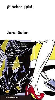 Pinches jipis par Jordi Soler