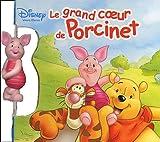 Le Grand Coeur de Porcinet