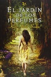 El jardin de los perfumes (Spanish Edition) by Kate Lord Brown (2013-07-31)