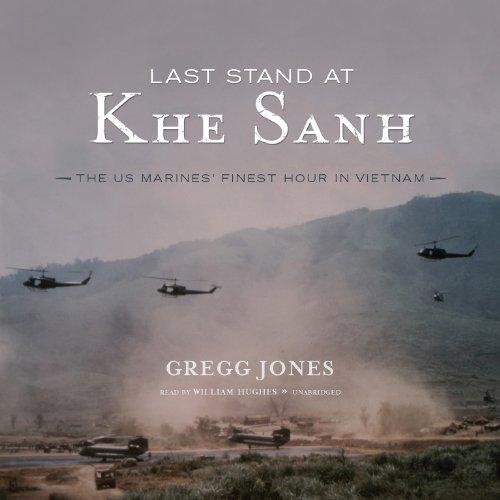 Last Stand at Khe Sanh  Audiolibri